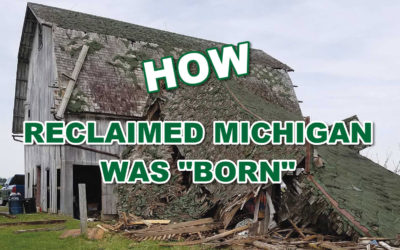 "How Reclaimed Michigan was ""Born"""